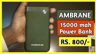 AMBRANE 15000 MAH POWER BANK Rs 800 - Best Power Bank Under Rs 1000 -