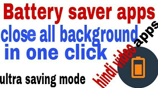 Mobile battery saver app. Close all running background hidden apps to save battery and hardware.