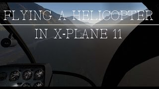 Learning to Fly a Helicopter in [X-Plane 11]