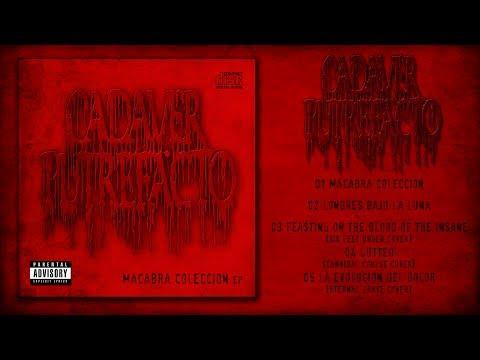 CADAVER PUTREFACTO - Macabra Coleccion (Full EP 2017)