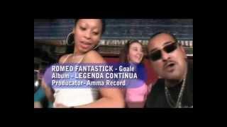 Romeo Fantastick - Goale