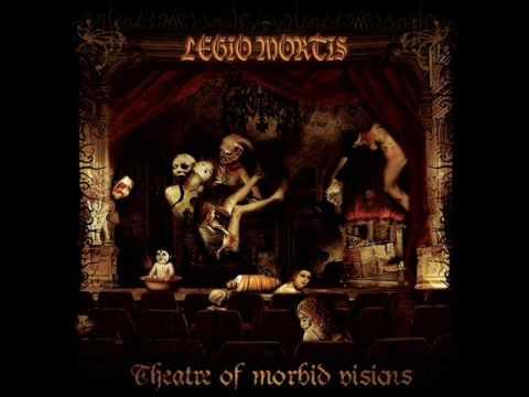Legio Mortis - Theatre Of Morbid Visions