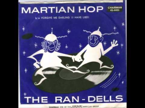 RAN-DELLS - THE MARTIAN HOP / FORGIVE ME DARLING - CHAIRMAN  4403 - 1963