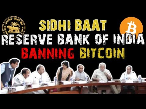 MY VIEWS ON RBI BANK BITCOIN BAN IN INDIA