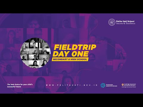 fieldtrip day 0ne SECONDARY & HIGH SCHOOL