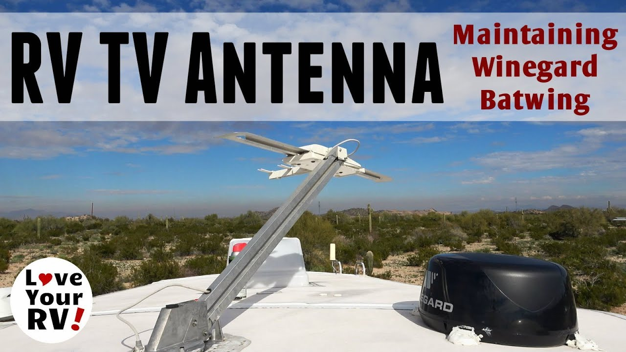 RV TV Antenna Maintenance (Winegard Sensar Batwing)