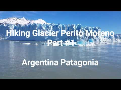Travel Argentina #7. Walking on top of a Glacier Perito Moreno. Amazing Experience!
