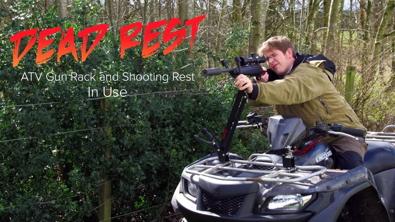 dead rest atv gun rack and shooting