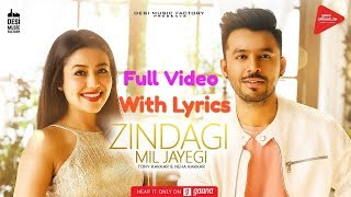 Zindagi Mil Jayegi Lyrics Neha Kakkar & Tony Kakkar Full Song