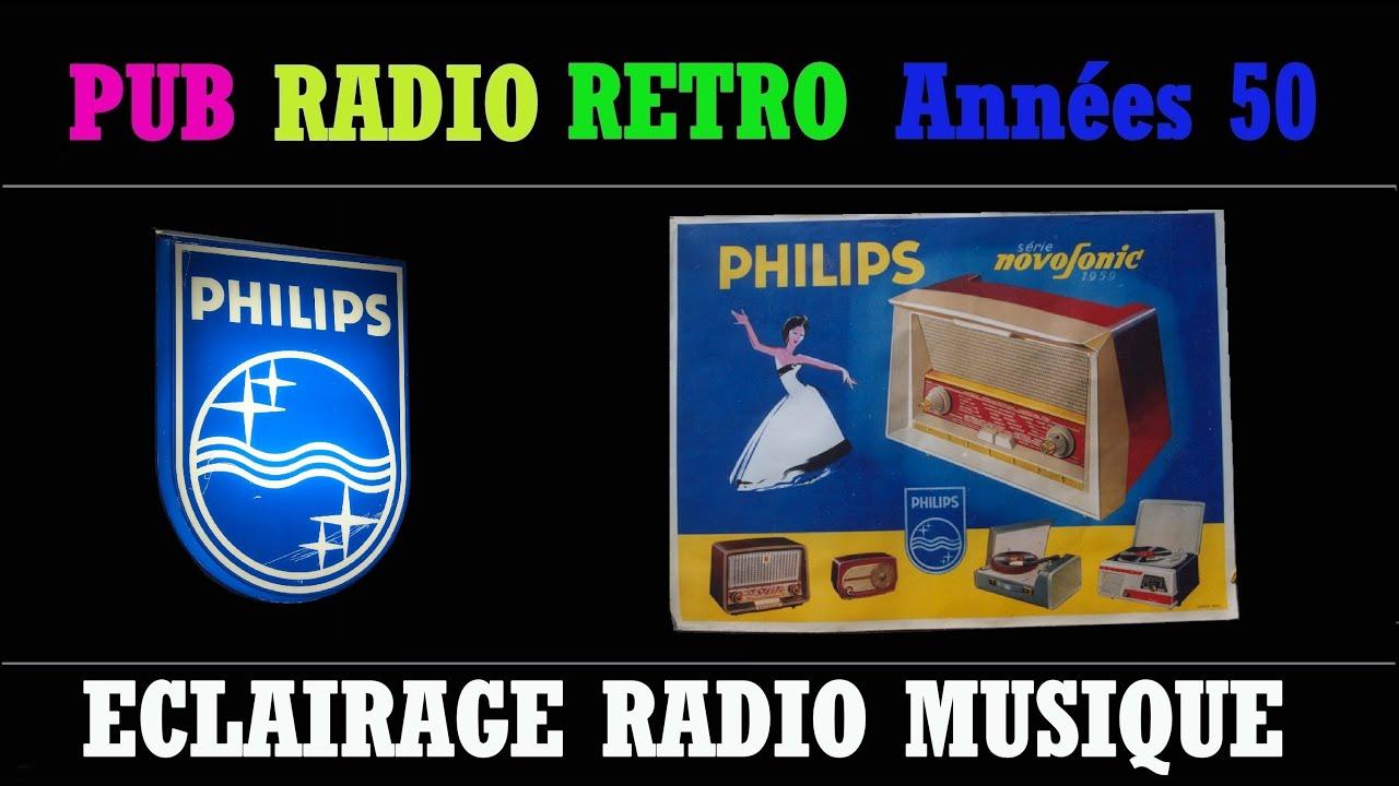 Pub radio retro annee 50 philips eclairage radio musique - Radio accordeon sans pub ...