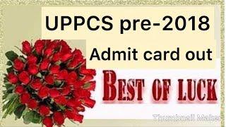 UPPCS pre-2018 || admit card