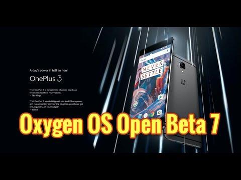 Oneplus 3/3T: Oxygen OS Beta Open 7