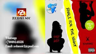 Download Chef 187 ft  Bow Chase Single For Night (Official Audio) ZEDMUSIC 2017 Mp3 and Videos