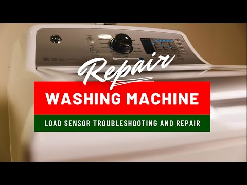 Top Loading Washing Machine Load Sensor Troubleshooting and Replacement
