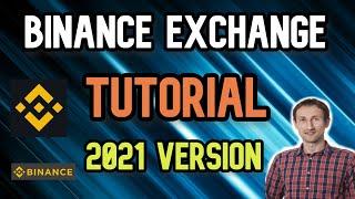 Binance Exchange Tutorial 2021 | How To Use Binance Exchange