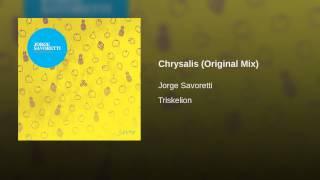 Chrysalis (Original Mix)
