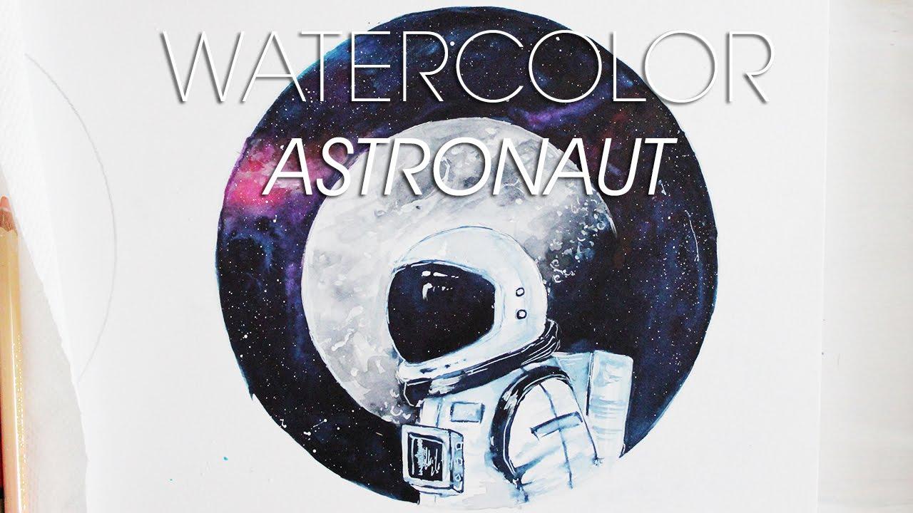 watercolor astronaut youtube