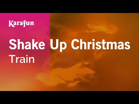 Karaoke Shake Up Christmas - Train *