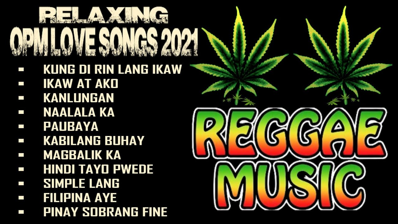 Download Relaxing Reggae Music 2021    OPM Love Songs Reggae Music Compilation    Vol. 38   