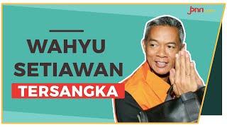 Hasil OTT KPK: Wahyu Setiawan KPU dan Caleg PDIP Jadi Tersangka - JPNN.com
