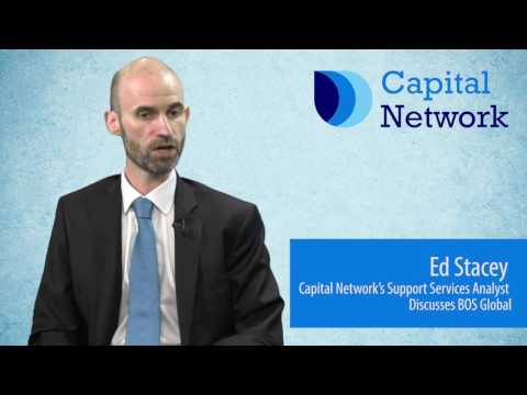 Capital Network's Ed Stacey on BOS Global Holdings