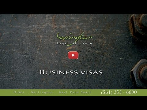 Immigration Law: Business Visas | Harrington Legal Alliance | West Palm Beach, FL