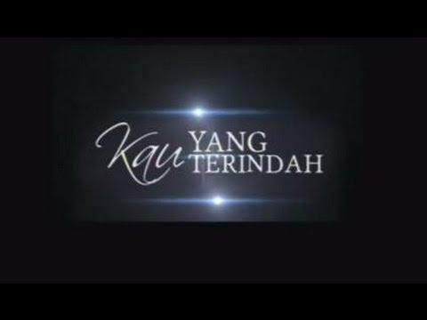 Kau yang terindah-alyah(lyrics)