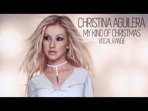 Vocal Range: My Kind of Christmas - Christina Aguilera (2000