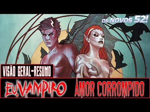 CRÍTICA: Eu, Vampiro Vol 1: Amor Corrompido (2011)