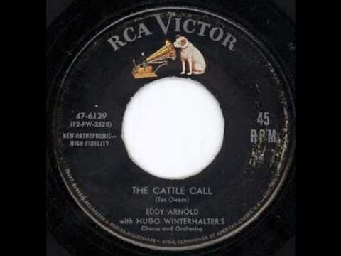 Eddy Arnold The Cattle Call Youtube