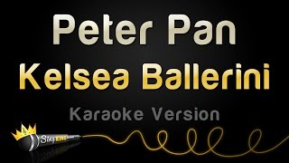Kelsea Ballerini - Peter Pan (Karaoke Version)
