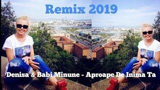 Denisa & Babi Minune - Aproape de Inima Ta (Remix 2019 Sound Mix )