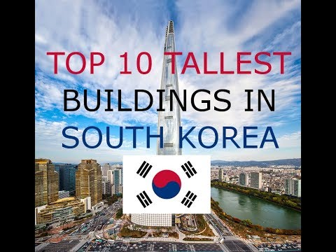 TOP 10 TALLEST BUILDINGS IN SOUTH KOREA