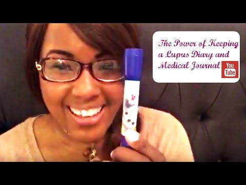 The Power of Keeping A Lupus Diary and Medical Journal