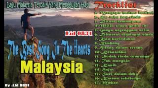 The Best Malaysia Song In The Hearts - Lagu Malaysia Terbaik Romantis dan Sedih