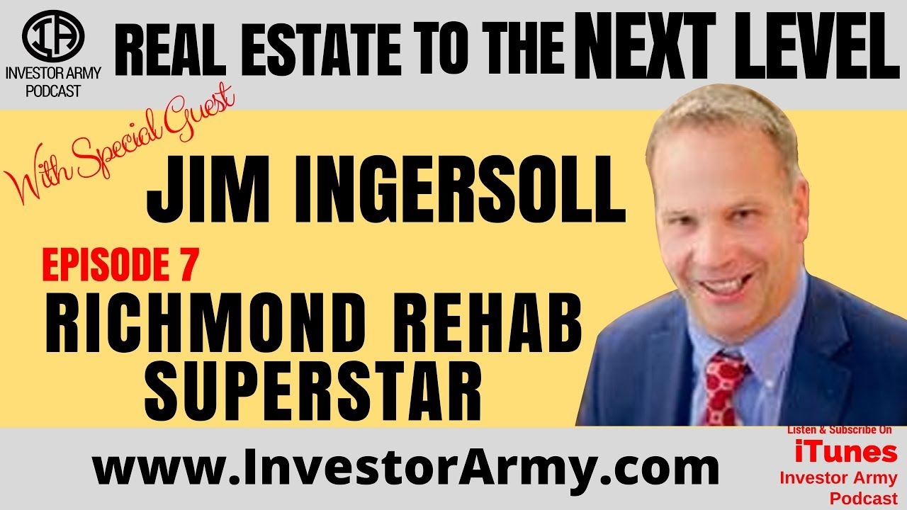 Episode #7 - Jim Ingersoll - Richmond Rehab Superstar