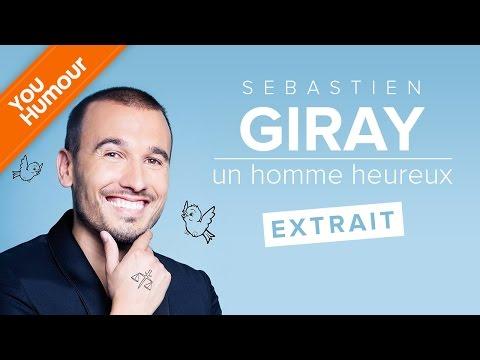 """SEBASTIEN GIRAY - Extrait """"Un homme heureux"""""""