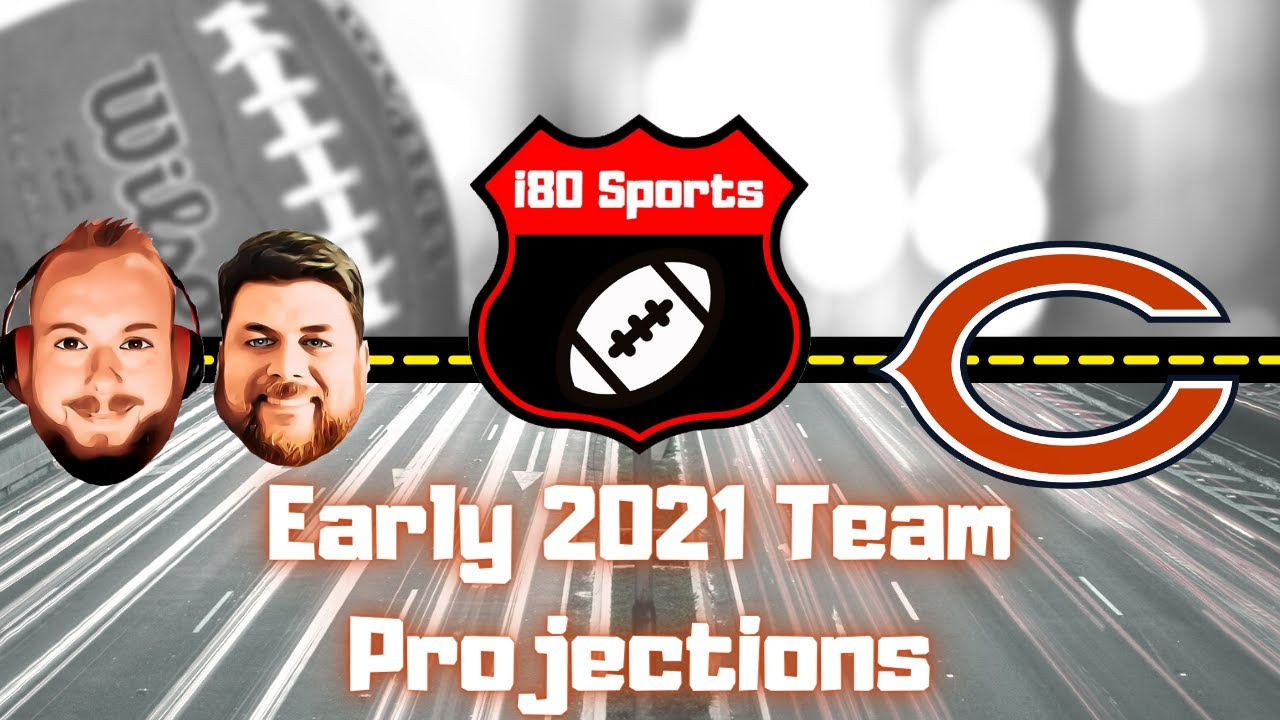 Early 2021 NFL Projections- Chicago Bears