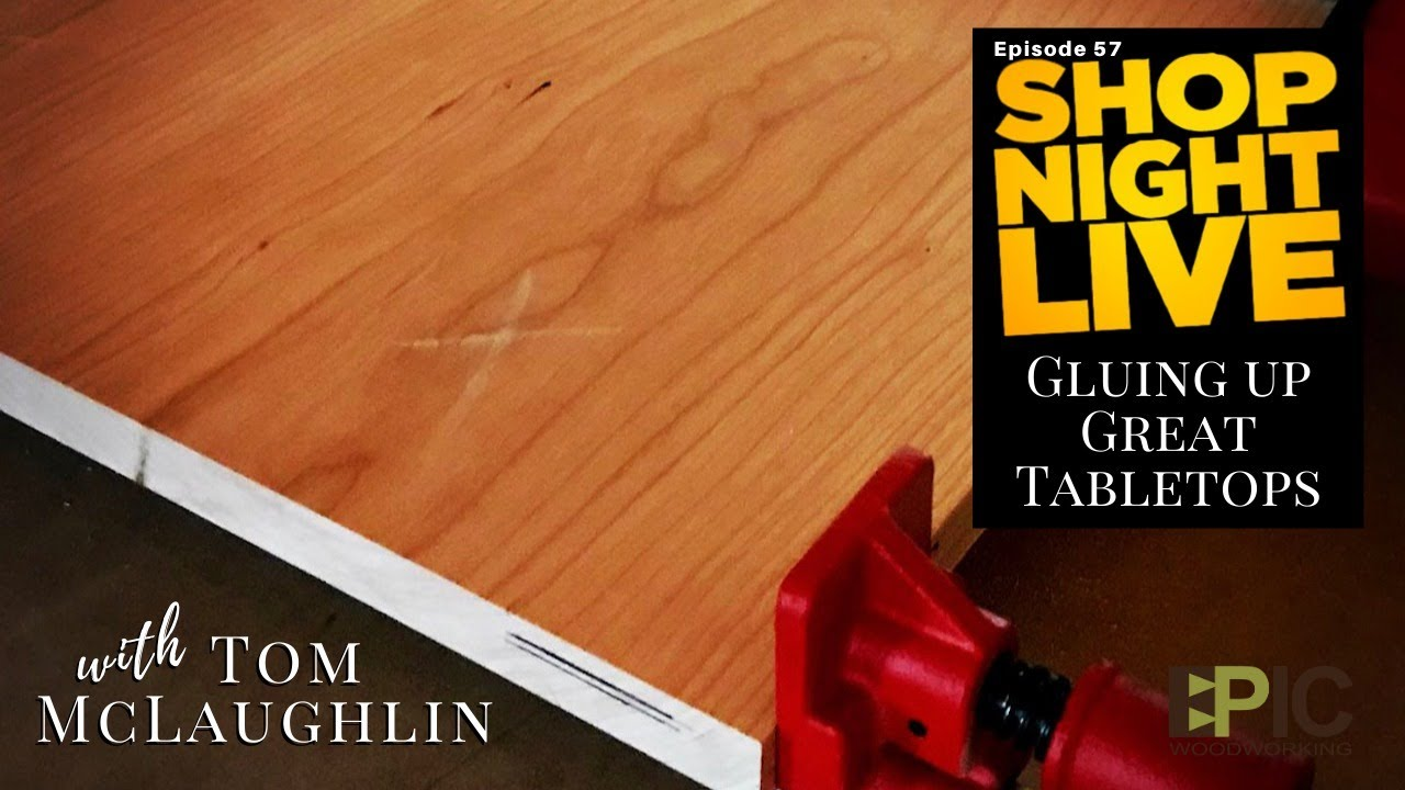 Gluing Up Great Tabletops with Tom McLaughlin