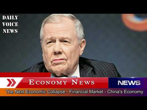 Jim Rogers - The Next Economic Collapse 2018 ? - Financial Markets - China's Economy