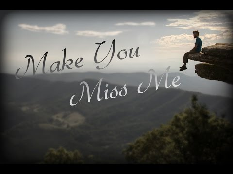 Sam Hunt - Make You Miss Me (Cover)