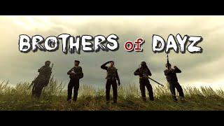 Brothers of DayZ - DayZ Standalone - Episode 1