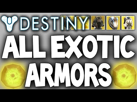 Destiny: ALL EXOTIC ARMORS For Hunters / Warlocks / Titans (With Effects)