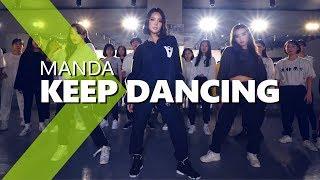 MANDA - Keep Dancing / HAZEL Choreography.