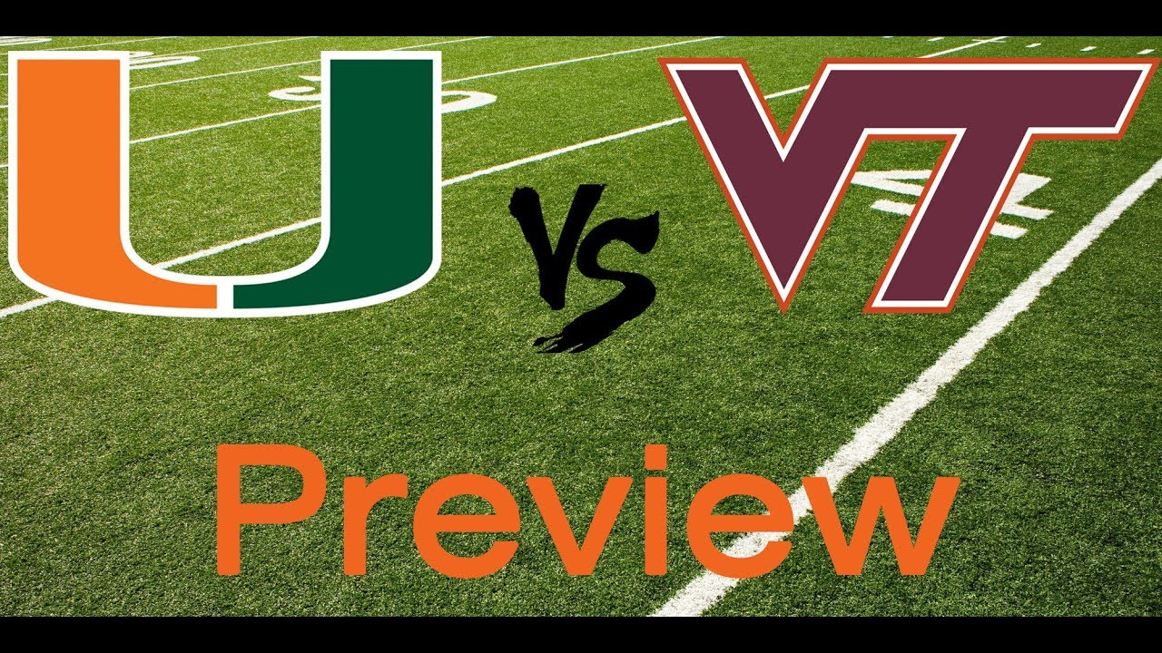 Miami Hurricanes Vs Virginia Tech Preview Score Prediction Youtube