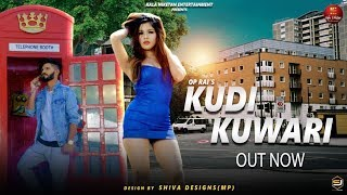 KUDI KUWARI कुड़ी  कुंवारी I New Punjabi Song 2018 I Lucky Feat. Ekta Rai I Hawanpreet Kaur