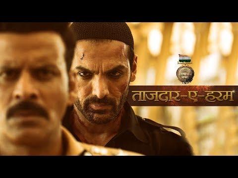 Tajdar E Haram Video Song   Satyameva Jayate   John Abraham    Manoj Bajpayee   Sajid Wajid  