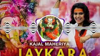 JAYKARA GANESH SONG DJ REMIX // KAJAL MAHERIYA // DJ MIXING BY {DJ VISHAL NAYAK}
