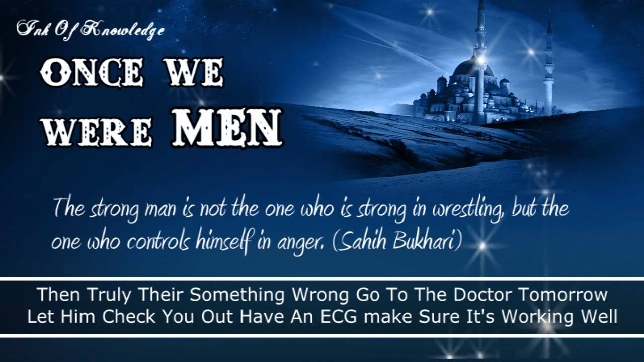 ONCE WE WERE MEN | STRONG WORDS | Sheikh Tawfique Chowdhury | HD