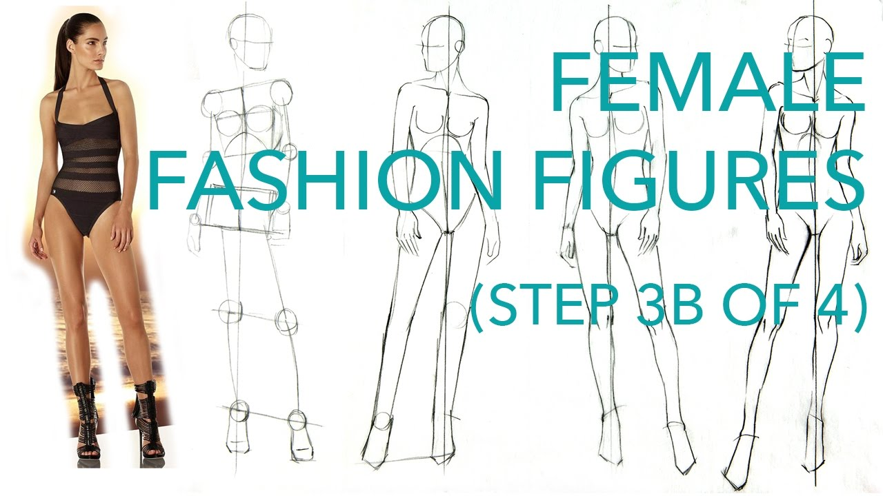 How to Draw Fashion Figures: Step 3B of 4: Drawing the ...